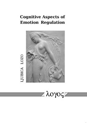 Cognitive Aspects of Emotion Regulation (Paperback)