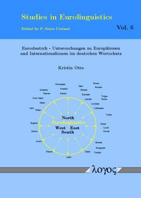 From the Russian Rivers to the North Atlantic -- Migration, Contact and Linguistic Areas - Studies in Eurolinguistics 7 (Paperback)