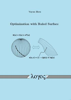 Optimization with Ruled Surface (Paperback)