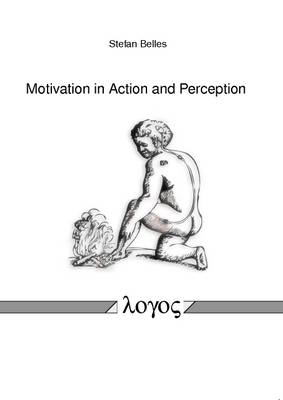 Motivation in Action and Perception (Paperback)