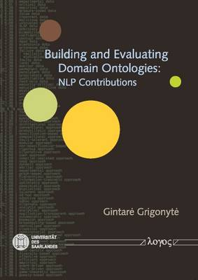 Building and Evaluating Domain Ontologies: NLP Contributions (Paperback)