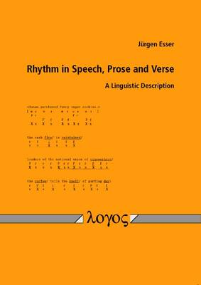 Rhythm in Speech, Prose and Verse: A Linguistic Description (Paperback)