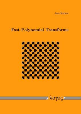 Fast Polynomial Transforms (Paperback)