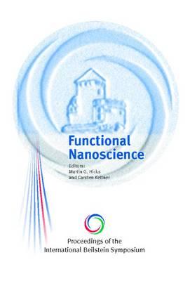 Proceedings of the International Beilstein Symposium on Functional Nanoscience (Hardback)