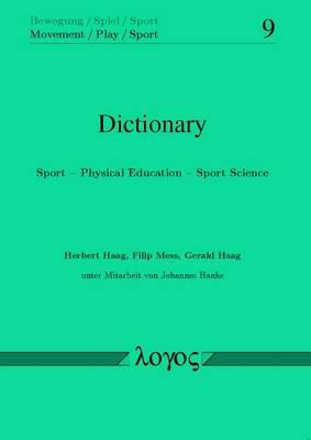 Dictionary: Sport -- Physical Education -- Sport Science - Bewegung / Spiel / Sport 9 (Paperback)