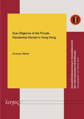 Due Diligence of the Private Residential Market in Hong Kong - Immobilienbewertung & Immobilienrecht Bei Internationalen Investitionen 8 (Paperback)