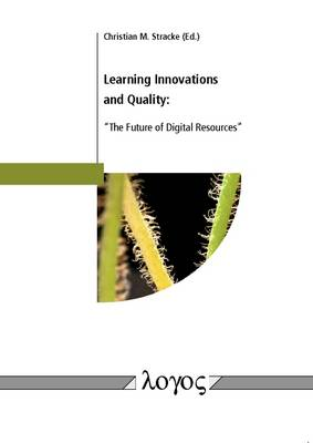Learning Innovations and Quality: ``the Future of Digital Resources'' (Paperback)