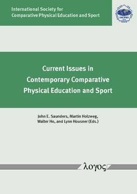 Current Issues in Contemporary Comparative Physical Education and Sport (Paperback)