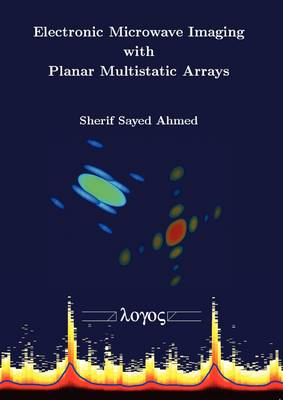 Electronic Microwave Imaging with Planar Multistatic Arrays (Paperback)