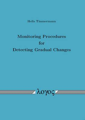 Monitoring Procedures for Detecting Gradual Changes (Paperback)
