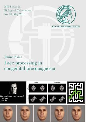 Face Processing in Congenital Prosopagnosia - Mpi Series in Biological Cybernetics 43 (Paperback)