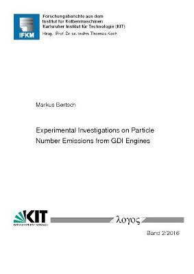 Experimental Investigations on Particle Number Emissions from Gdi Engines - Forschungsberichte Aus Dem Institut f r Kolbenmaschinen 2/2016 (Paperback)