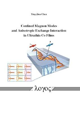 Confined Magnon Modes and Anisotropic Exchange Interaction in Ultrathin Co Films (Paperback)