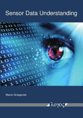 Sensor Data Understanding (Paperback)