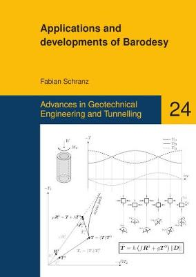 Applications and Developments of Barodesy - Advances in Geotechnical Engineering and Tunneling 24 (Paperback)