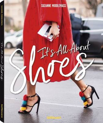 It's All about Shoes (Hardback)