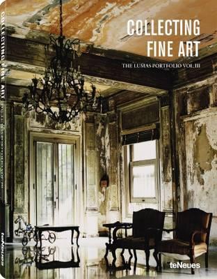 Collecting Fine Art: Volume III: The Lumas Portfolio Vol III (Hardback)