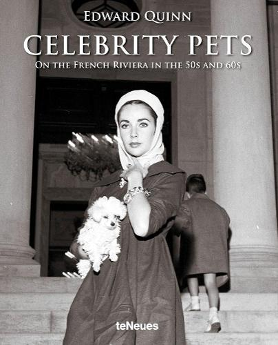 Celebrity Pets: On the French Riviera in the 50s and 60s (Hardback)