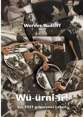 Wurnier - Ein 1921 geborenes Leben (Paperback)