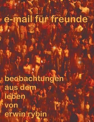 E-Mails Fur Freunde (Paperback)