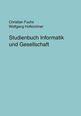 Studienbuch Informatik und Gesellschaft (Paperback)