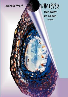 Whatever- Der Rest Im Leben (Paperback)