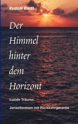 Der Himmel Hinter Dem Horizont (Paperback)