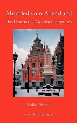 Abschied Vom Abendland (Paperback)