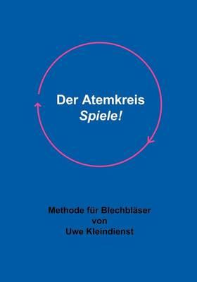 Der Atemkreis-Spiele ! (Paperback)