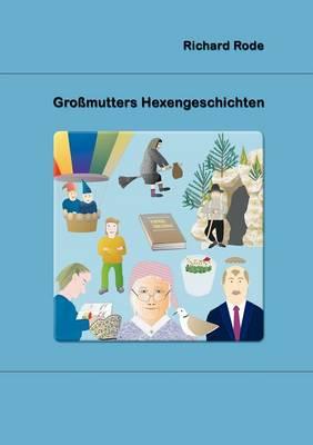 Gro Mutters Hexengeschichten (Paperback)