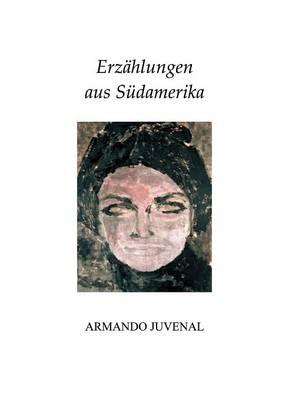Erz Hlungen Aus S Damerika (Paperback)