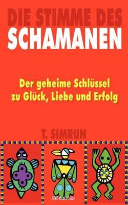 Die Stimme Des Schamanen (Paperback)