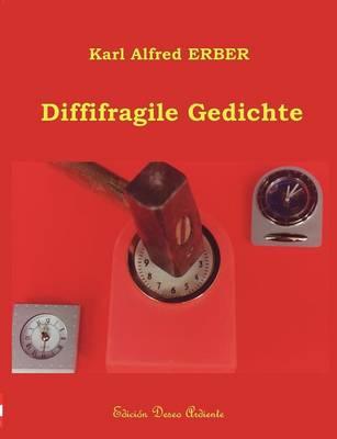 Diffifragile Gedichte (Paperback)