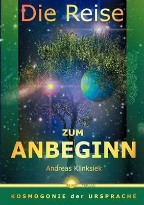 Die Reise Zum Anbeginn (Paperback)