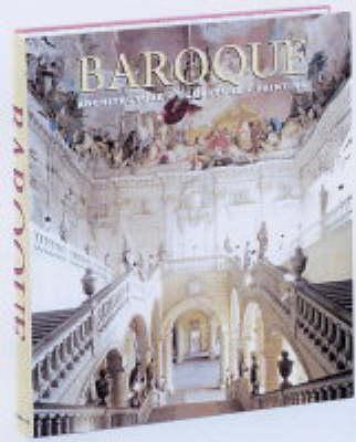 Baroque: Architecture, Sculpture, Painting (Hardback)