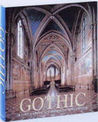 Gothic: Architecture, Sculpture, Painting (Hardback)
