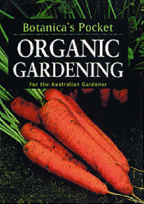 Organic Gardening - Botanica's Pockets (Paperback)