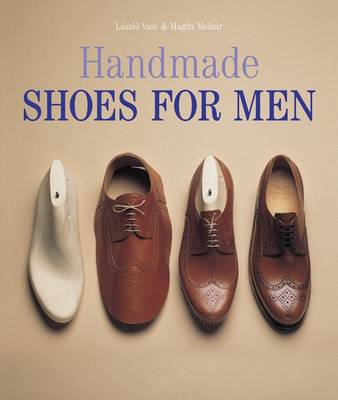 Handmade Shoes for Men (Hardback)