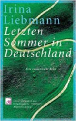 Letzten Sommer in Deutschland (Paperback)