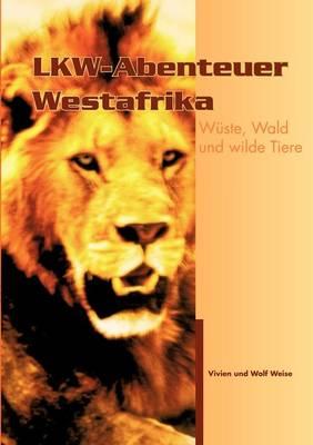 Lkw-Abenteuer Westafrika (Paperback)