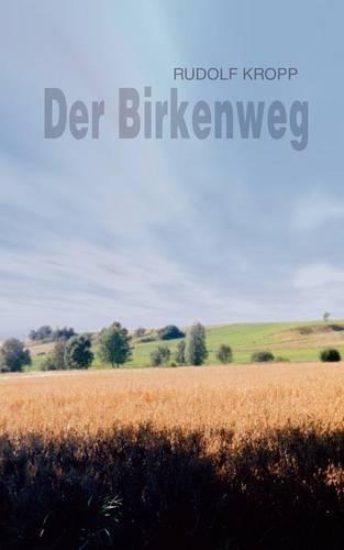 Der Birkenweg (Paperback)