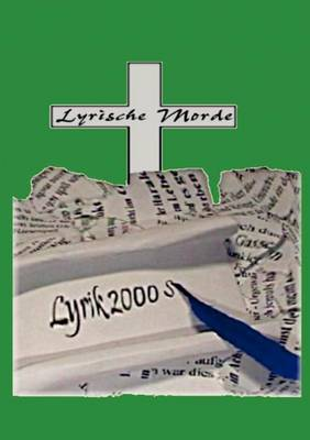 Lyrik 2000 S: Lyrische Morde (Paperback)