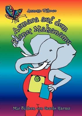 Asmara auf dem Planet Makanamu! (Paperback)