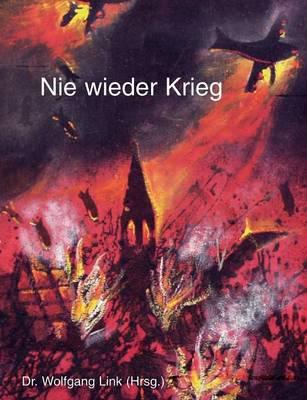 Nie Wieder Krieg (Paperback)
