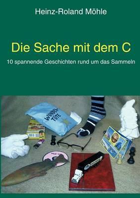 Die Sache Mit Dem C (Paperback)