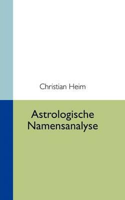 Astrologische Namensanalyse (Paperback)