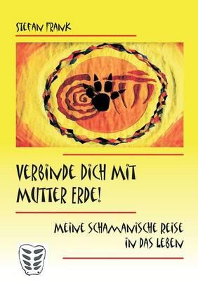 Verbinde Dich Mit Mutter Erde! (Paperback)