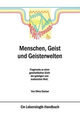 Menschen, Geist Und Geisterwelten (Paperback)