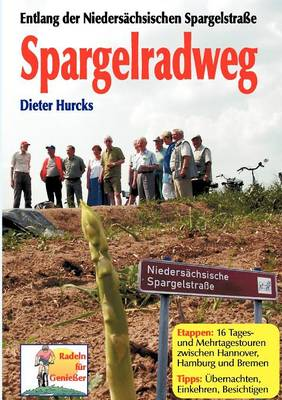Spargelradweg (Paperback)