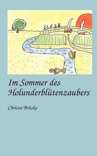 Im Sommer Des Holunderbl Tenzaubers (Paperback)